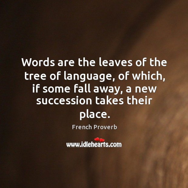 Image, Words are the leaves of the tree of language