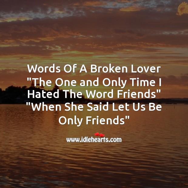 Words of a broken lover Sad Messages Image