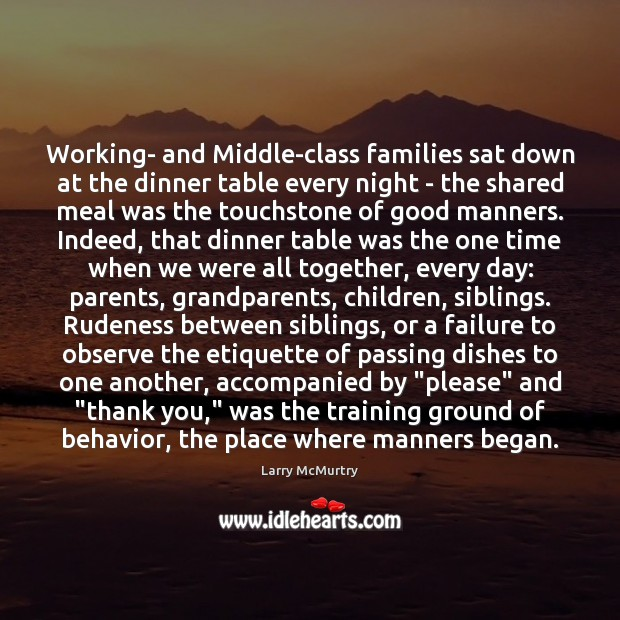 Image, Working- and Middle-class families sat down at the dinner table every night