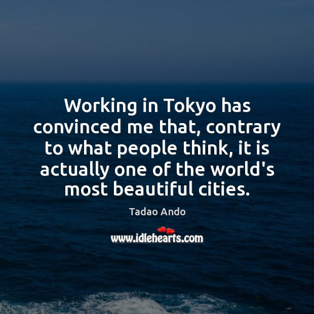 Image, Working in Tokyo has convinced me that, contrary to what people think,