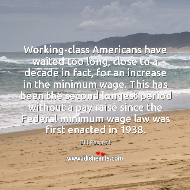 Image, Working-class americans have waited too long, close to a decade in fact