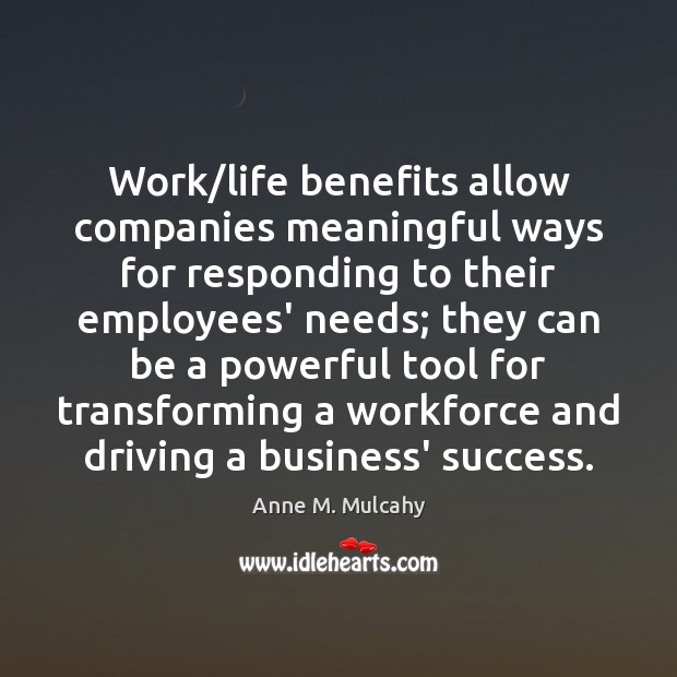 Work/life benefits allow companies meaningful ways for responding to their employees' Image