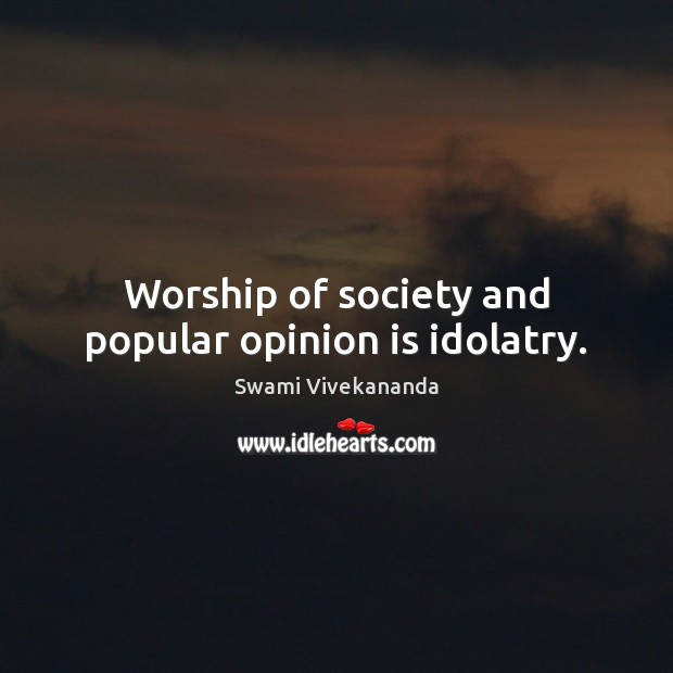 idolatry and quote