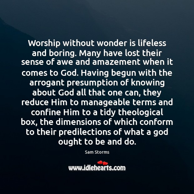 Image about Worship without wonder is lifeless and boring. Many have lost their sense