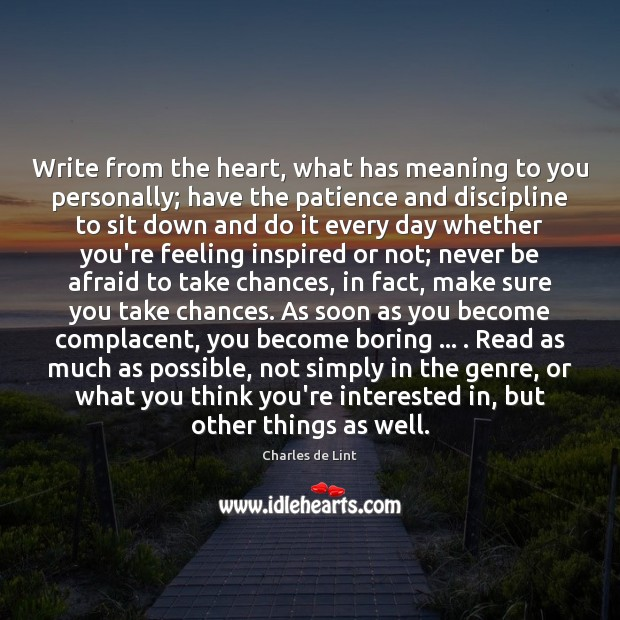 Write from the heart, what has meaning to you personally; have the Image