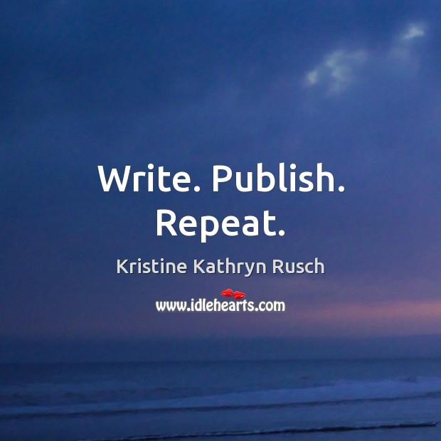 Write. Publish. Repeat. Image