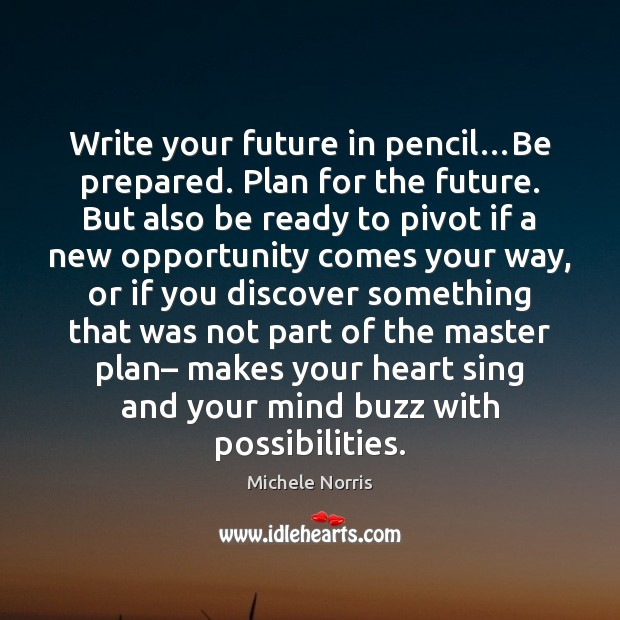 Write your future in pencil…Be prepared. Plan for the future. But Image