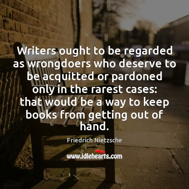 Image, Writers ought to be regarded as wrongdoers who deserve to be acquitted