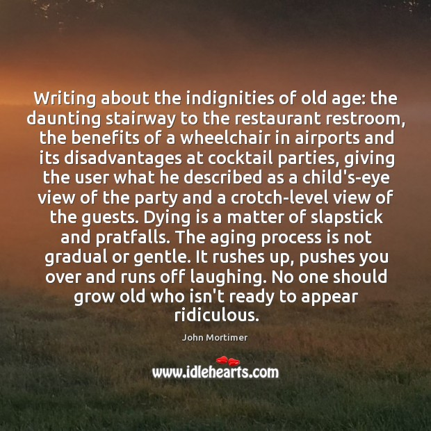 Writing about the indignities of old age: the daunting stairway to the Image