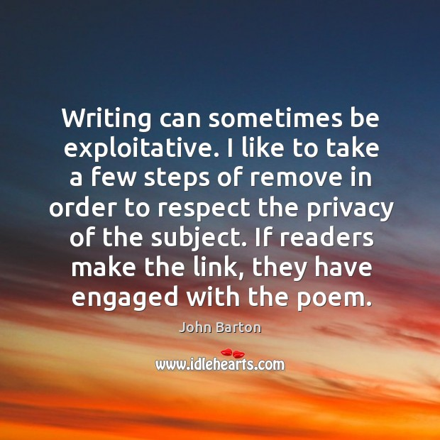 Writing can sometimes be exploitative. Image