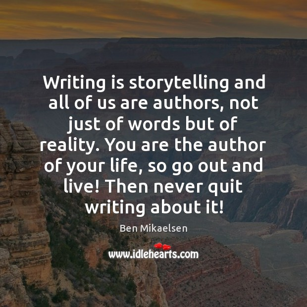 Image, Writing is storytelling and all of us are authors, not just of