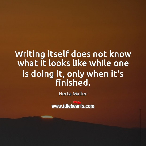 Writing itself does not know what it looks like while one is Image