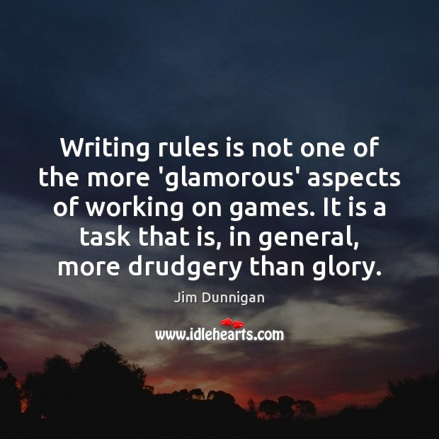 Writing rules is not one of the more 'glamorous' aspects of working Image