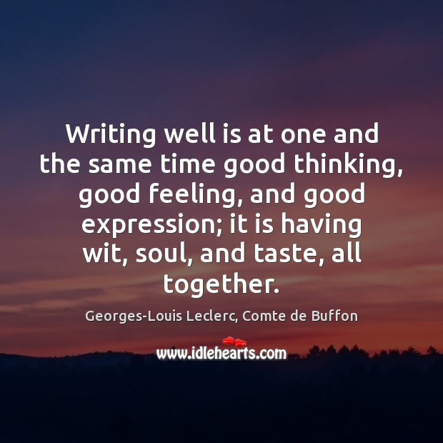 Image, Writing well is at one and the same time good thinking, good