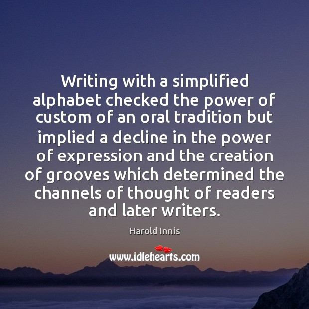 Writing with a simplified alphabet checked the power of custom of an Image