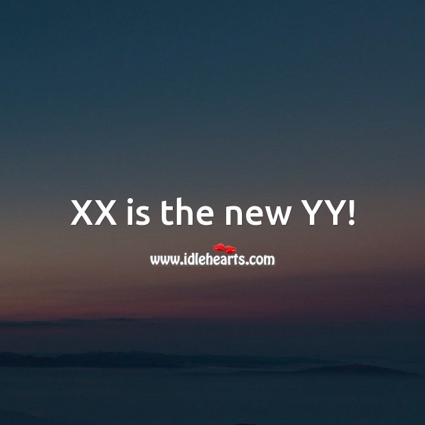 XX is the new YY! Age Birthday Messages Image