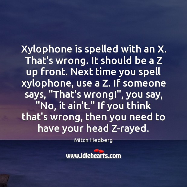 Image, Xylophone is spelled with an X. That's wrong. It should be a