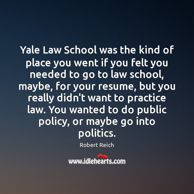 Yale Law School was the kind of place you went if you Image