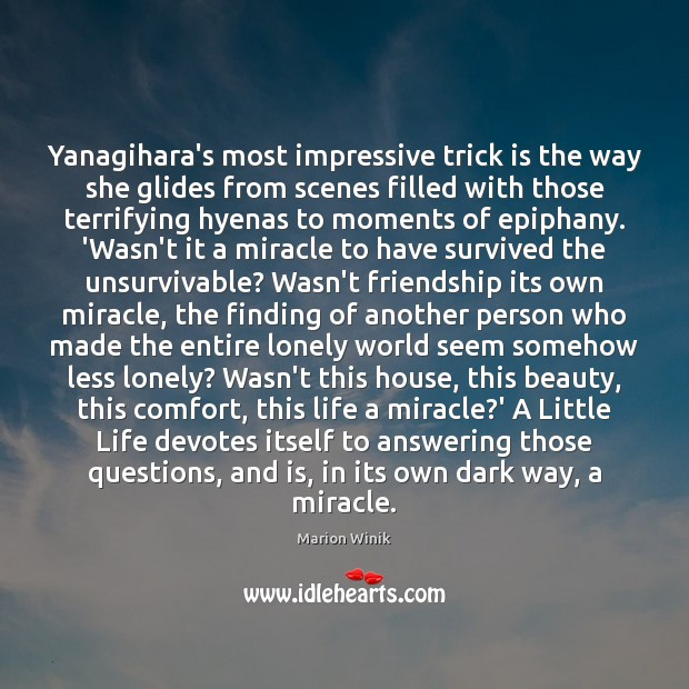 Image, Yanagihara's most impressive trick is the way she glides from scenes filled