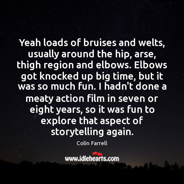 Yeah loads of bruises and welts, usually around the hip, arse, thigh Image