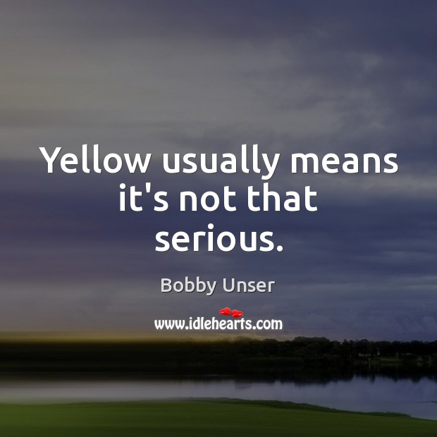Image, Yellow usually means it's not that serious.