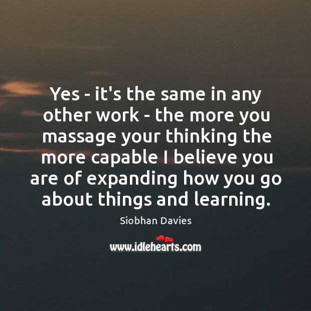 Yes – it's the same in any other work – the more Image