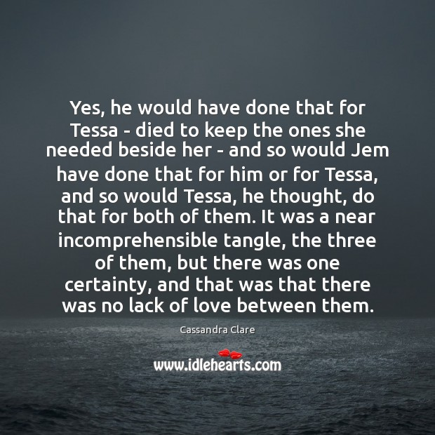 Image, Yes, he would have done that for Tessa – died to keep