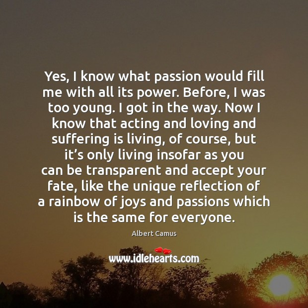Image, Yes, I know what passion would fill me with all its power.