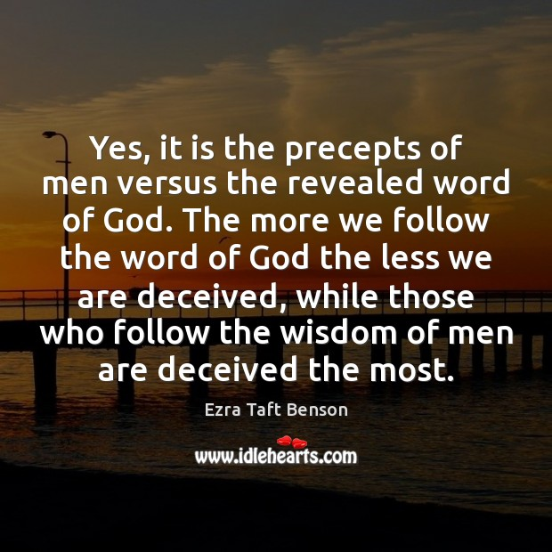 Image, Yes, it is the precepts of men versus the revealed word of