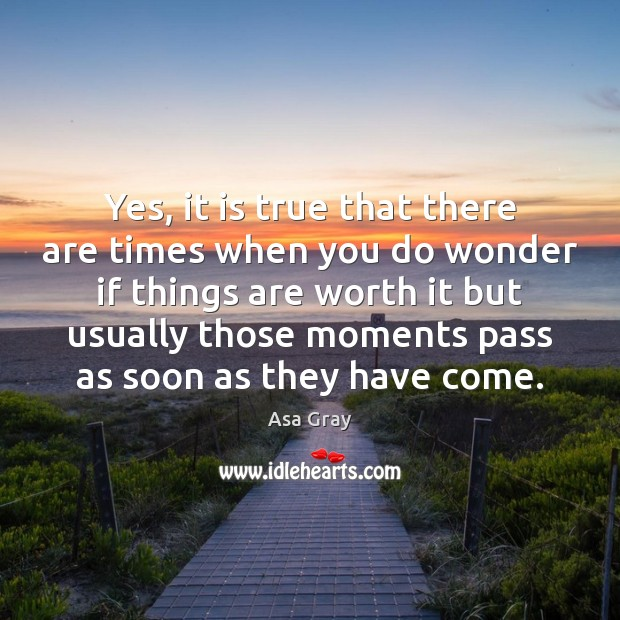 Image, Yes, it is true that there are times when you do wonder