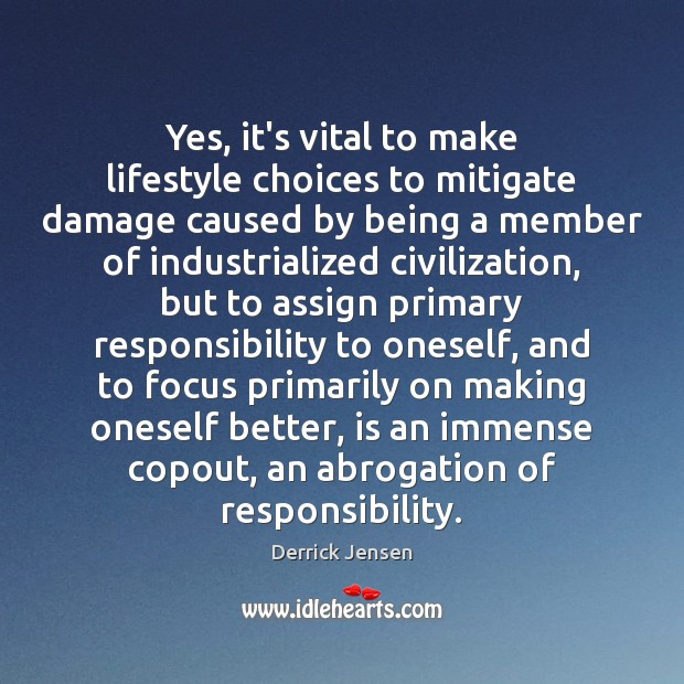 Image, Yes, it's vital to make lifestyle choices to mitigate damage caused by