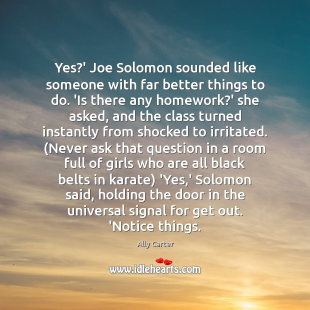 Yes?' Joe Solomon sounded like someone with far better things to Image