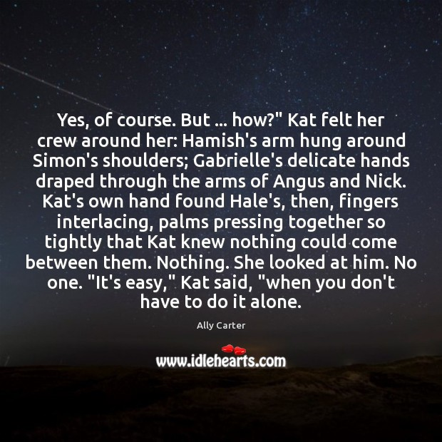 """Image, Yes, of course. But … how?"""" Kat felt her crew around her: Hamish's"""