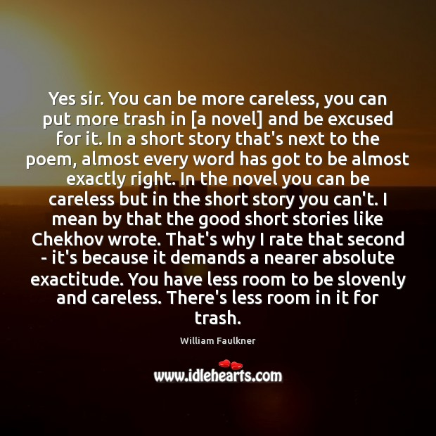 Yes sir. You can be more careless, you can put more trash Image