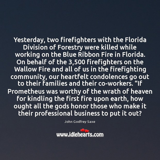 Image, Yesterday, two firefighters with the Florida Division of Forestry were killed while