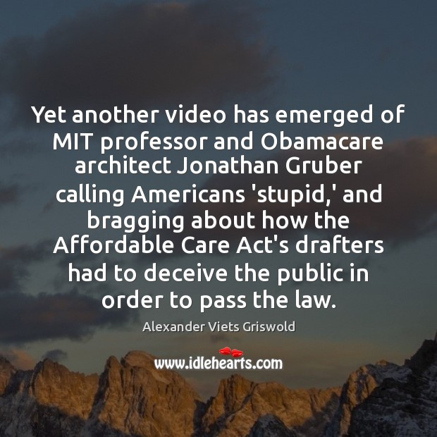 Image, Yet another video has emerged of MIT professor and Obamacare architect Jonathan