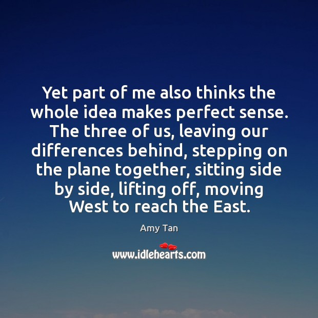 Yet part of me also thinks the whole idea makes perfect sense. Image