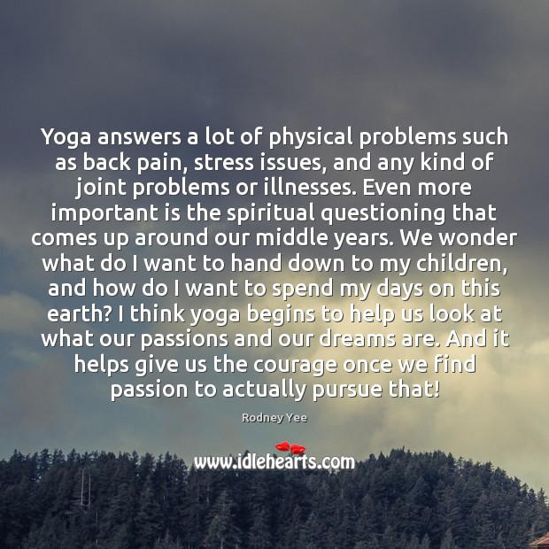 Image, Yoga answers a lot of physical problems such as back pain, stress