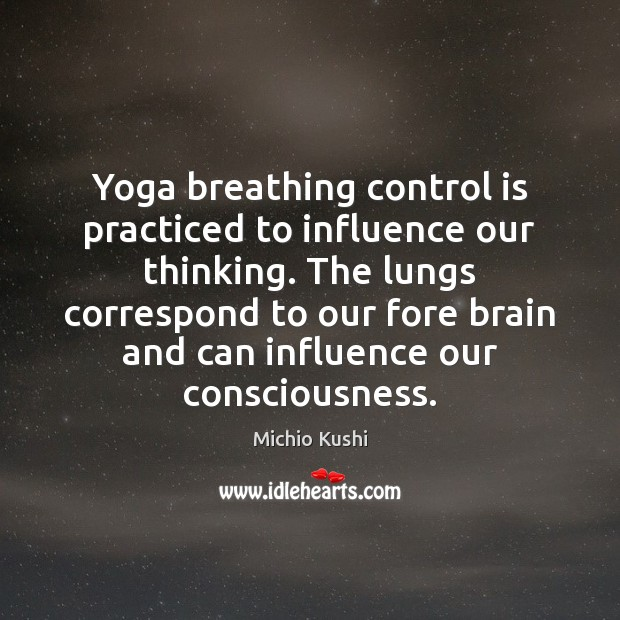 Yoga breathing control is practiced to influence our thinking. The lungs correspond Image