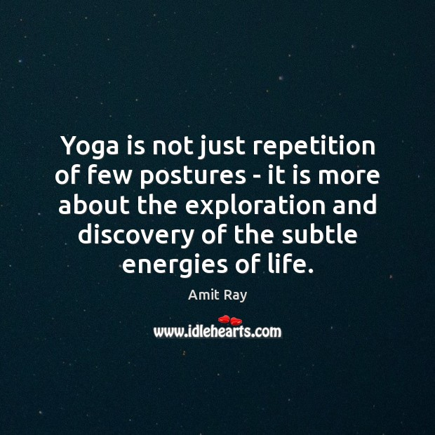 Yoga is not just repetition of few postures – it is more Image