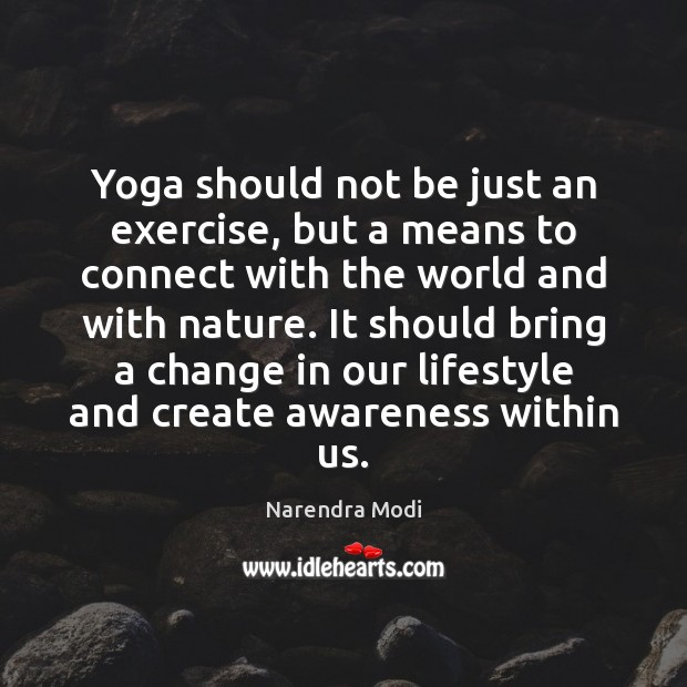 Yoga should not be just an exercise, but a means to connect Image
