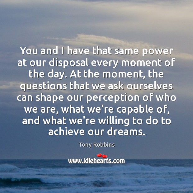 Image, You and I have that same power at our disposal every moment