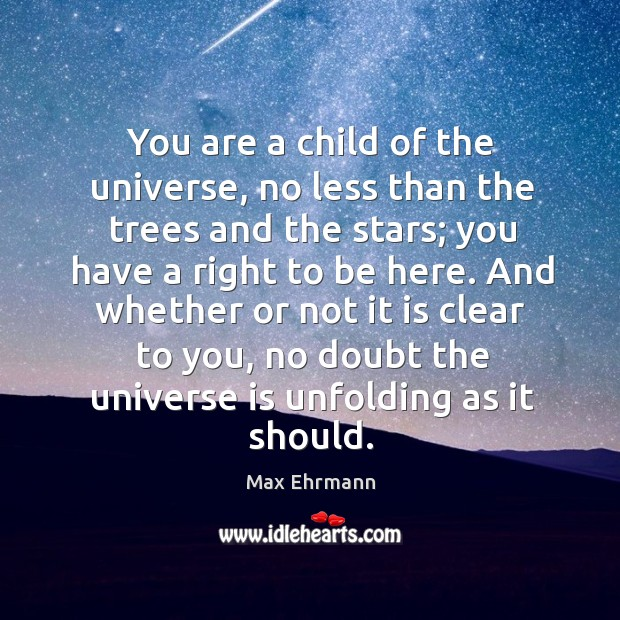 Image, You are a child of the universe, no less than the trees