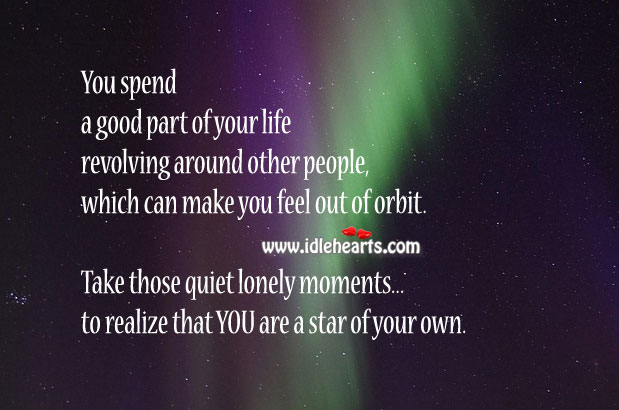 Realize you are a star of your own Wise Quotes Image