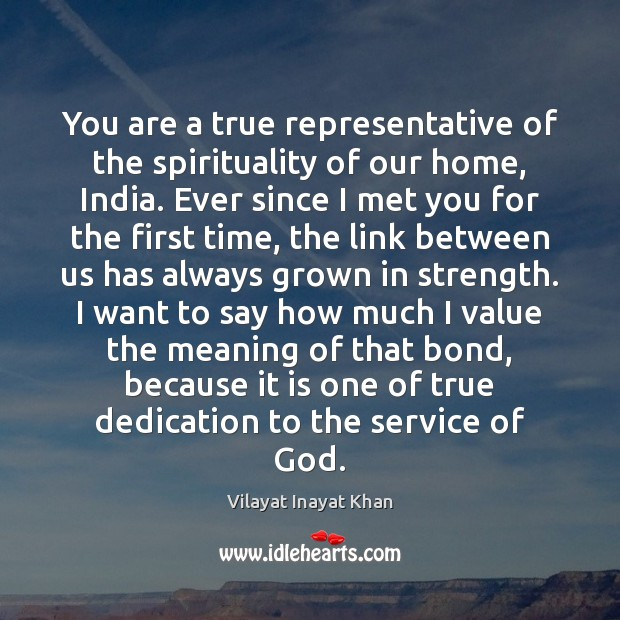 You are a true representative of the spirituality of our home, India. Image