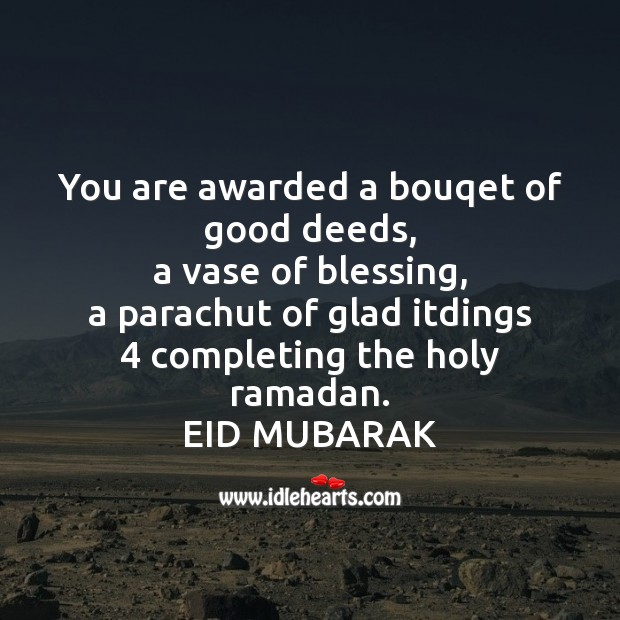 You are awarded a bouqet of good deeds Ramadan Quotes Image