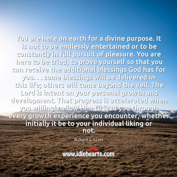 You are here on earth for a divine purpose. It is not Image