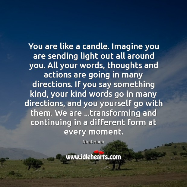 Image, You are like a candle. Imagine you are sending light out all