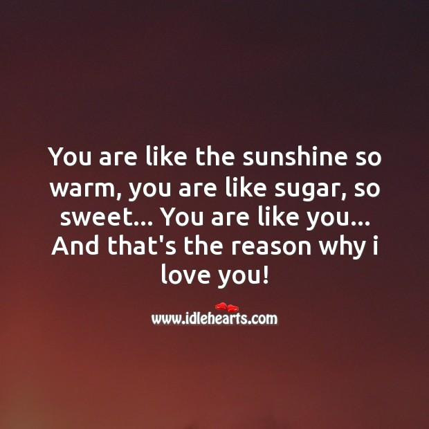 You are like the sunshine so warm Image
