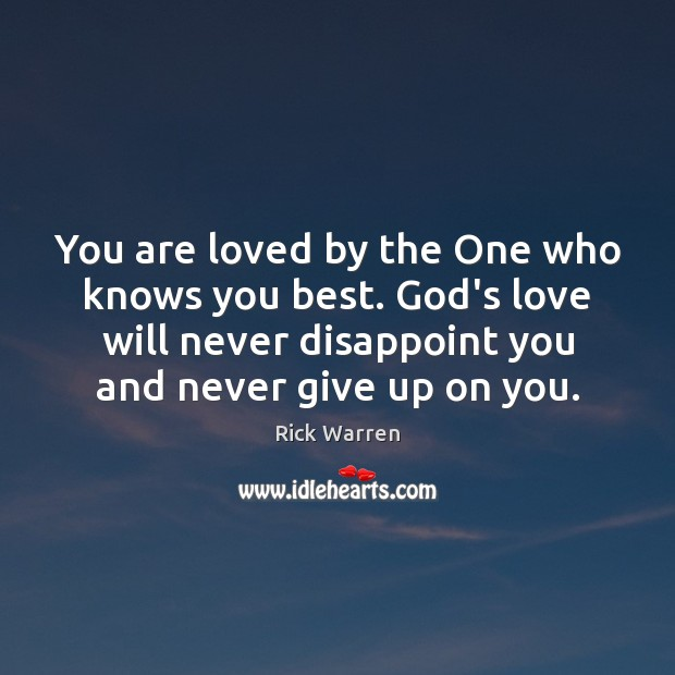 Image, You are loved by the One who knows you best. God's love